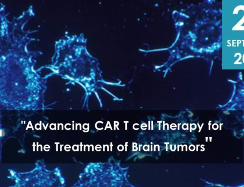 """Advancing CAR T cell Therapy for the Treatment of Brain Tumors"""