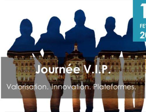 Journée VIP : Valorisation. Innovation. Plateformes