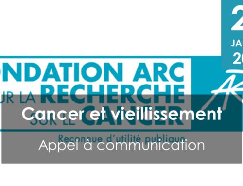 Appel à communication ARC : Cancer et Vieillissement