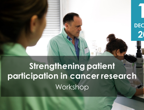 "Workshop "" Strengthening patient participation in cancer research"""