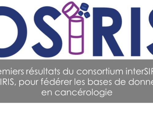 Premiers résultats du consortium interSIRIC OSIRIS, pour fédérer les bases de données en cancérologie