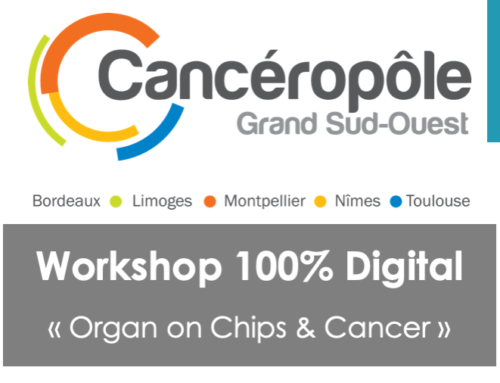 "Save the date – Workshop ""Organ on Chips & Cancer"" 100% digital"