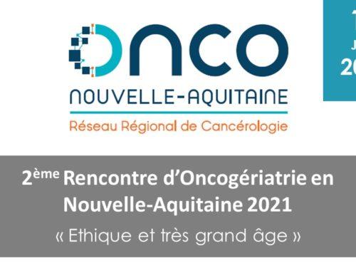 Rencontre d'Oncogériatrie en Nouvelle-Aquitaine 2021
