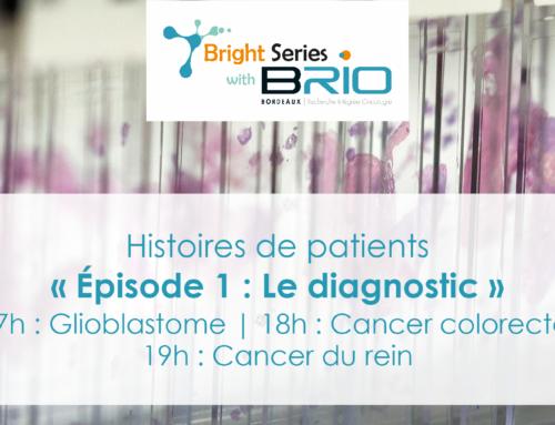 Bright Series : Histoires de patients – Ép. 1